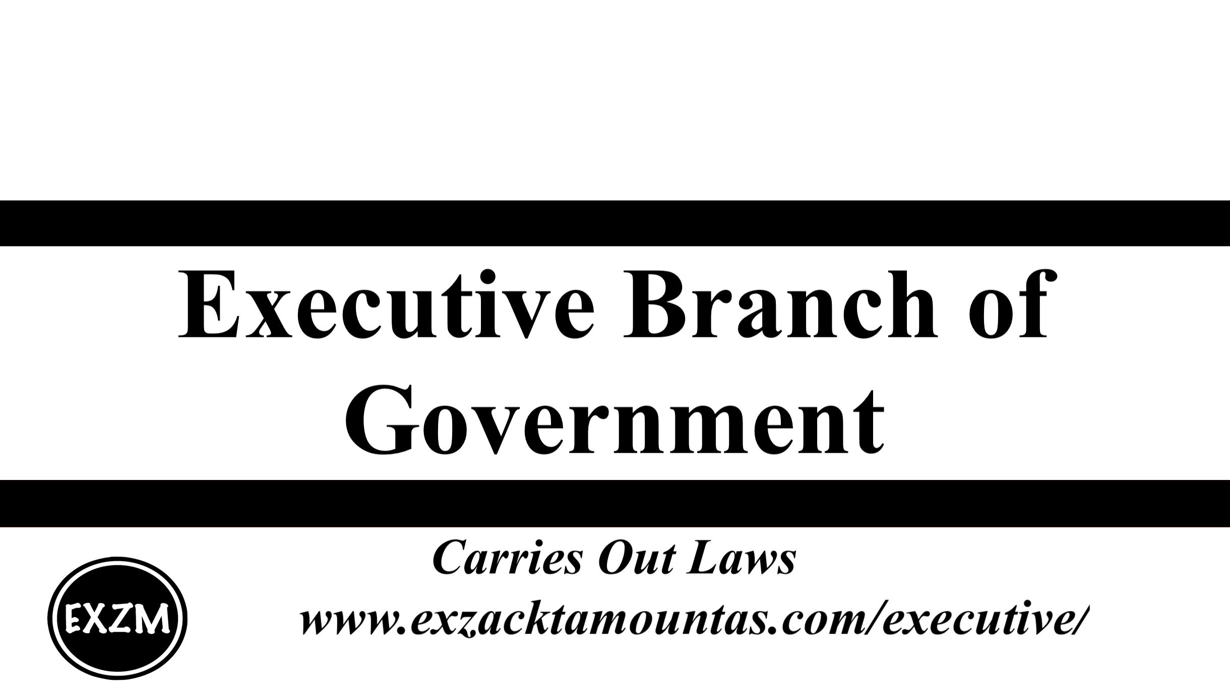 Executive Branch of Gov EXZM 9 30 2019