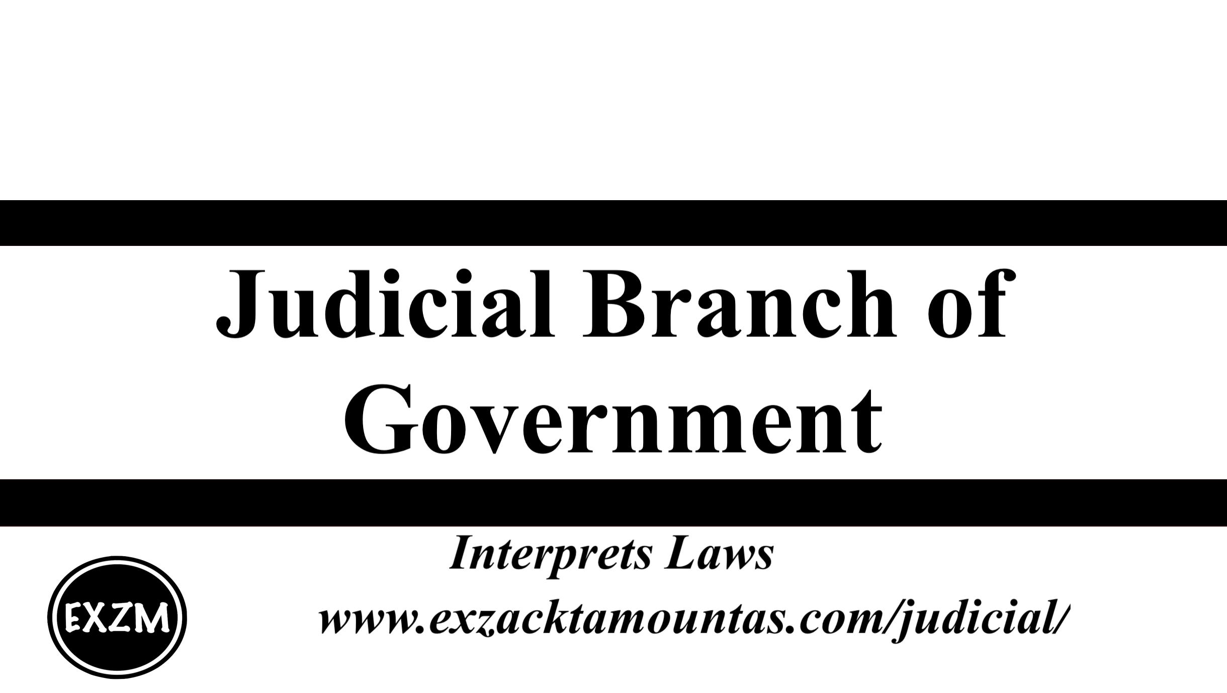 Judicial Branch of Gov EXZM 9 30 2019