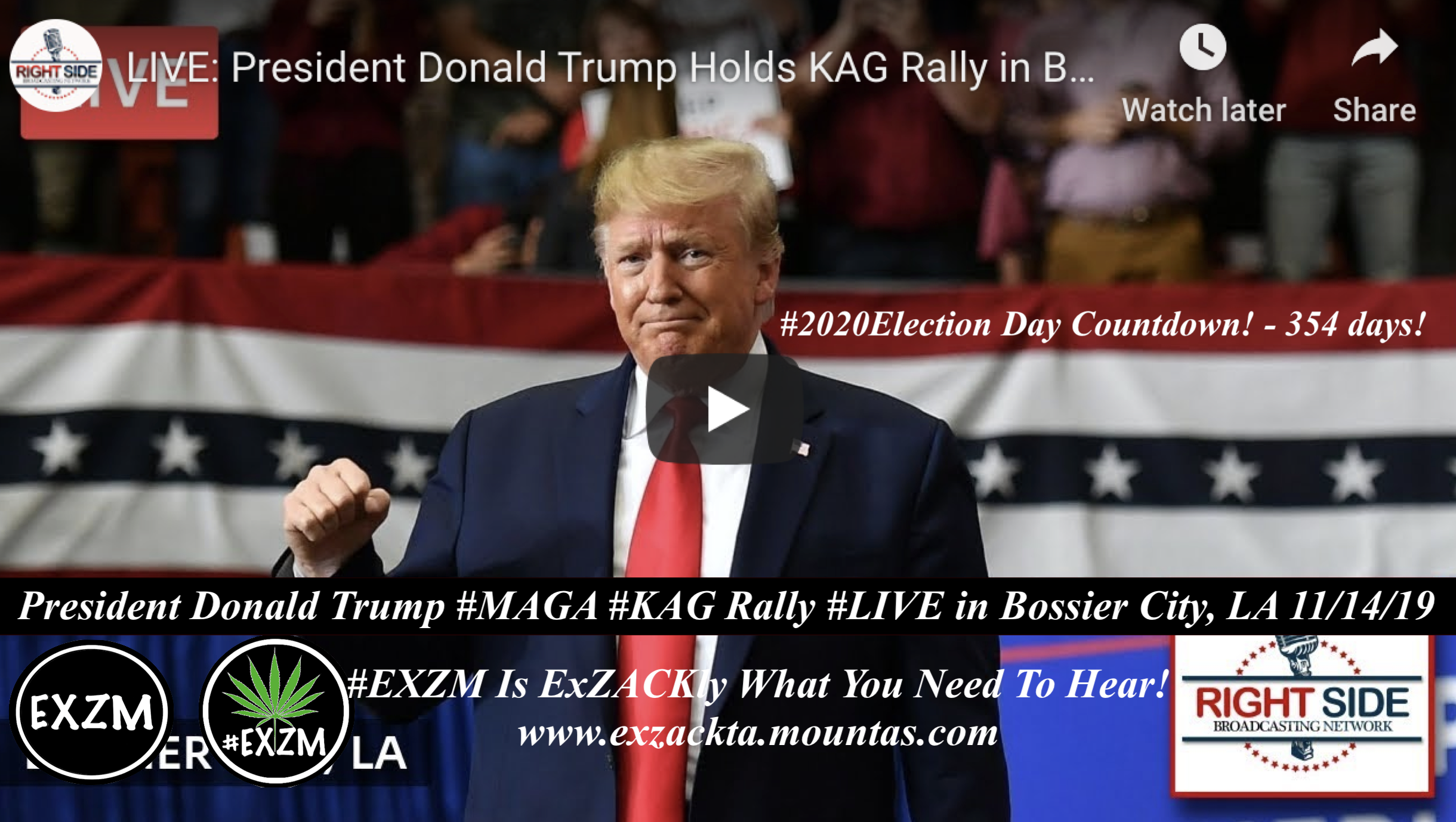 EXZM President Trump KAG Rally Bossier City, LA 11 14 2019