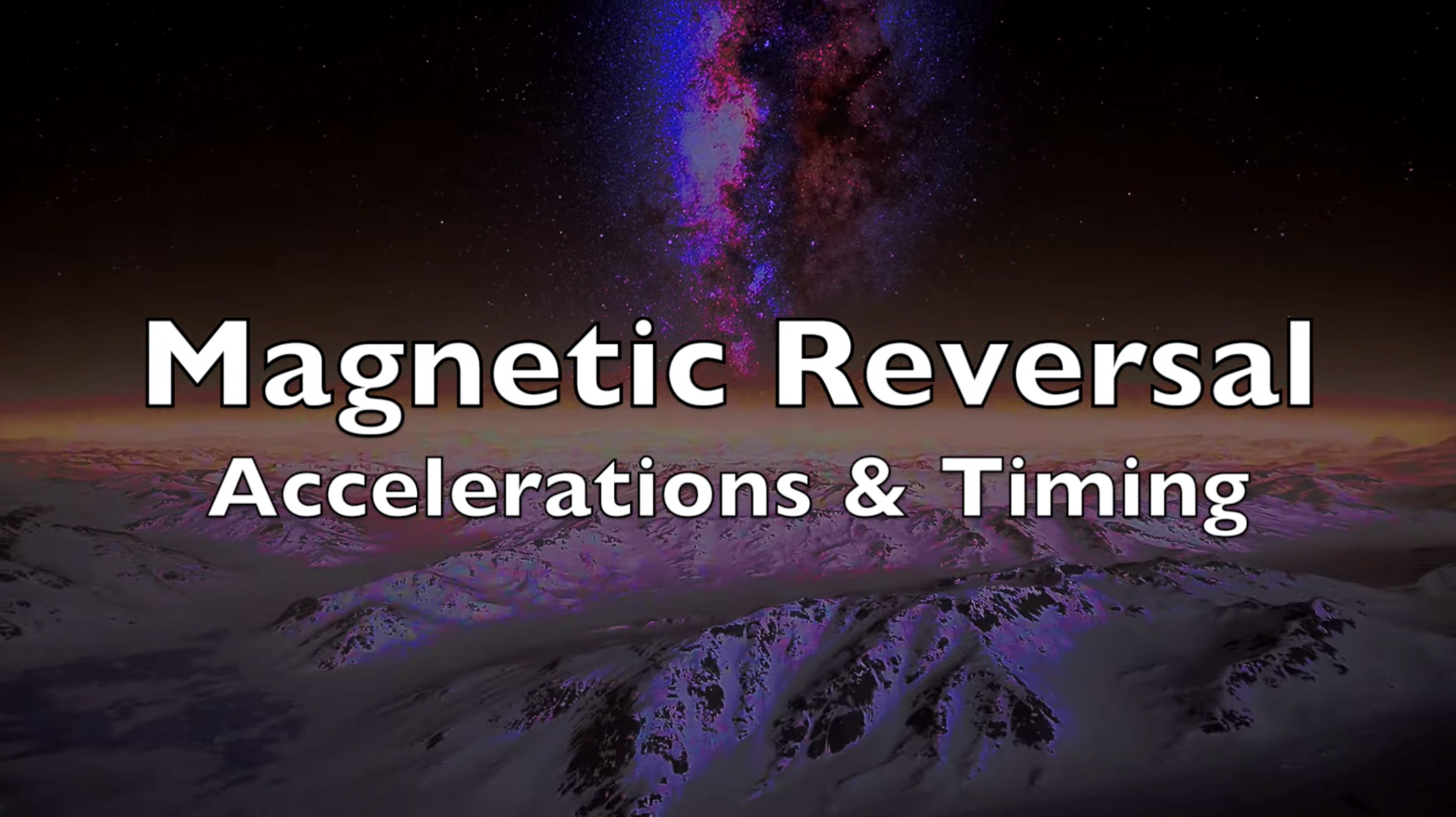 Magnetic Reversal Accelerations and Timing 12 20 2019