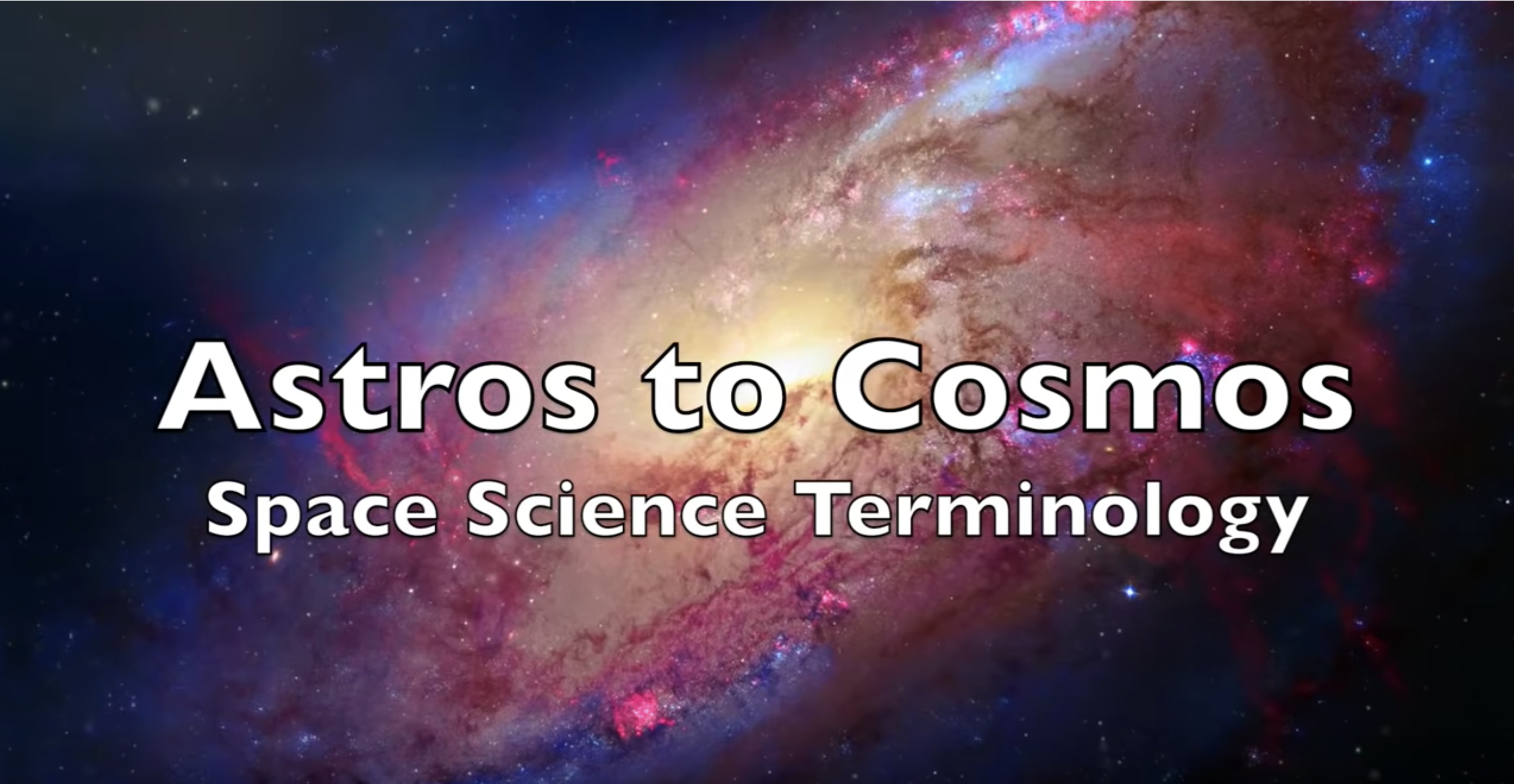 Astros to Cosmos Space Scales 1 28 2020