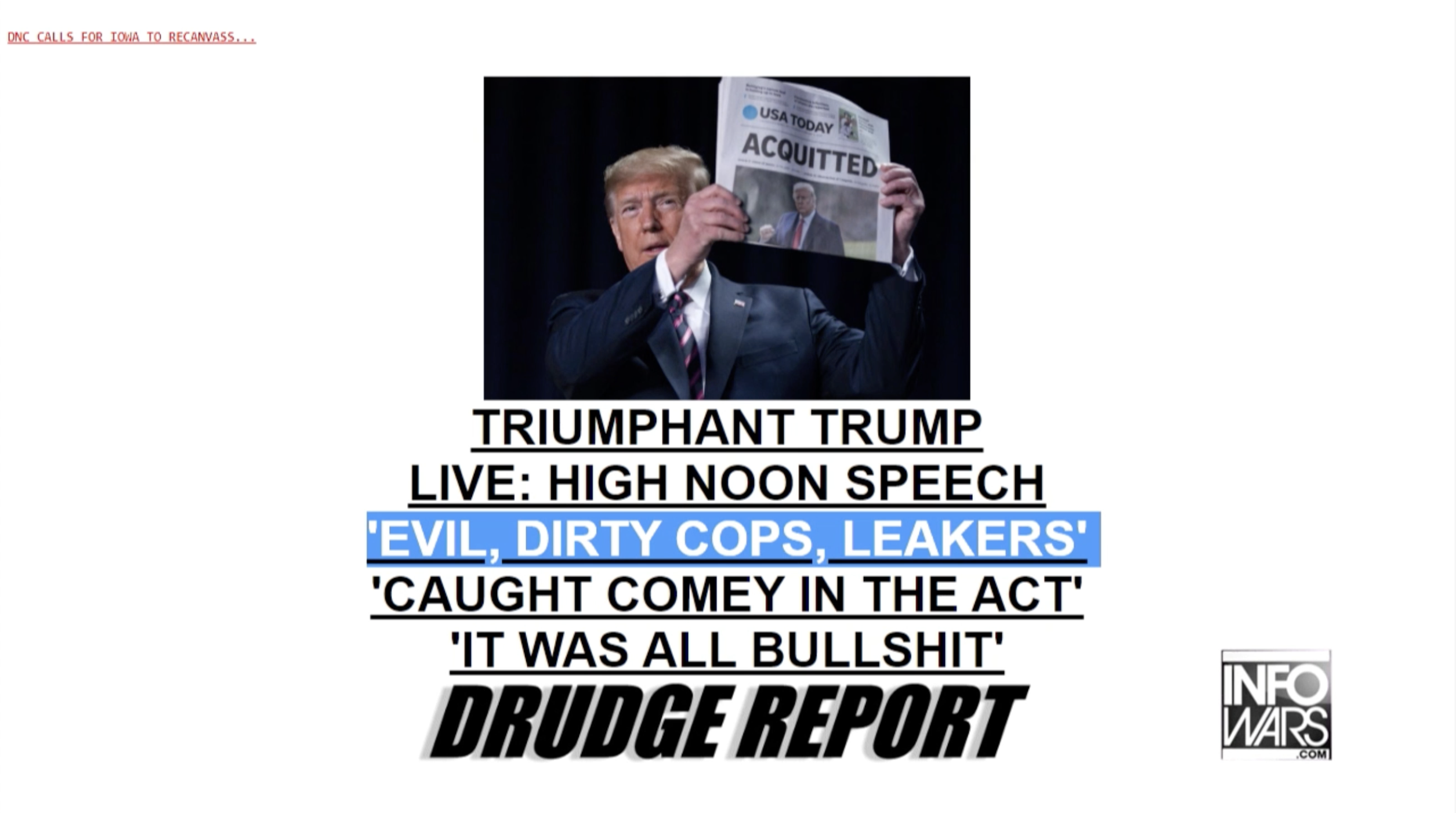 Trump aquitted Infowars Drudge 2 6 2020