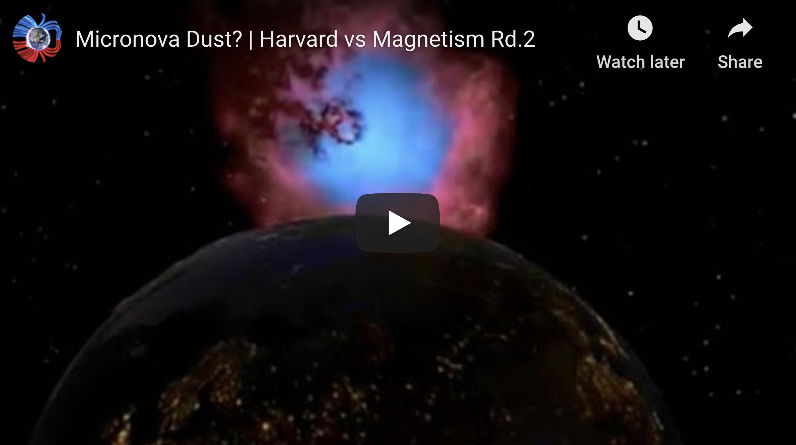 Micronova Dust Harvard vs Magnetism Rd2 EXZM Suspicious Observers post July 15th 2020