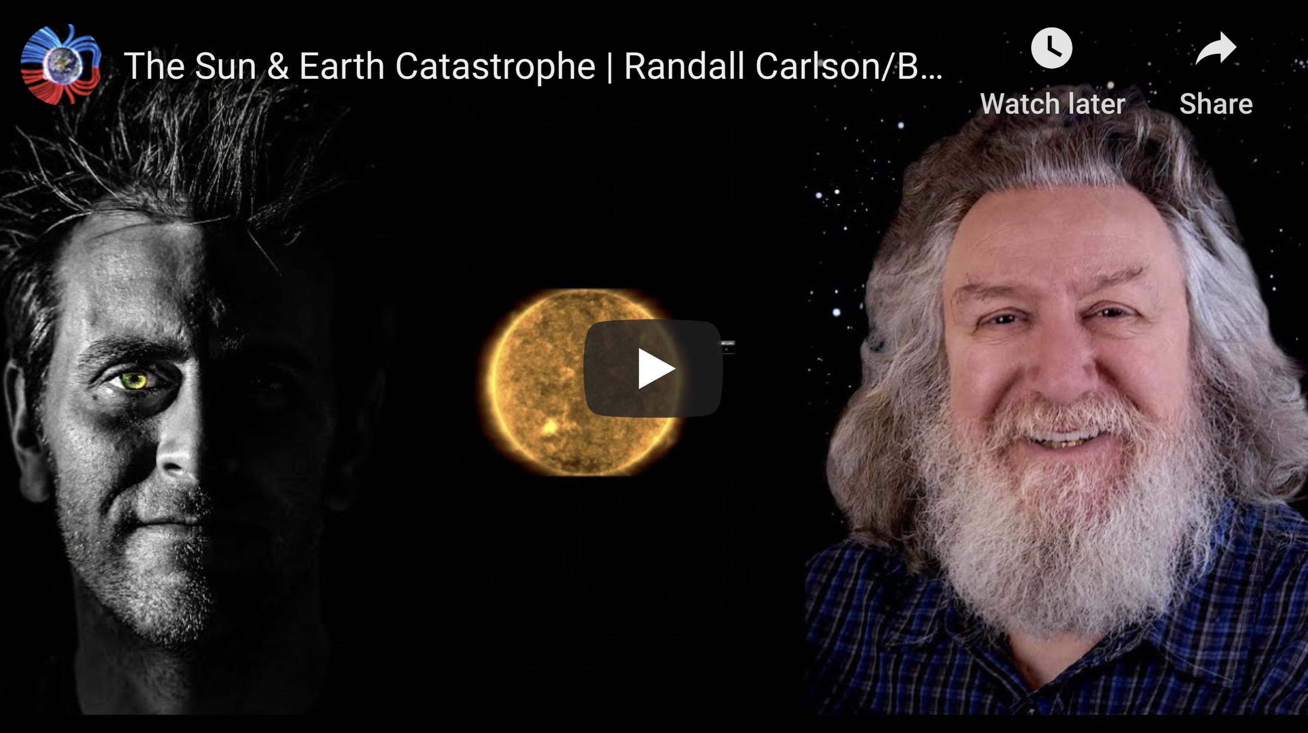 The Sun Earth Catastrophe Randall Carlson Ben Davidson Suspicious Observers June 30th 2020