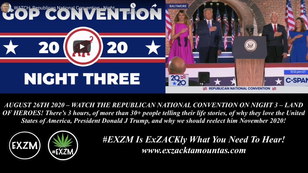 EXZM President Donald Trump RNC Republican National Convention August 26th 2020 Night 3
