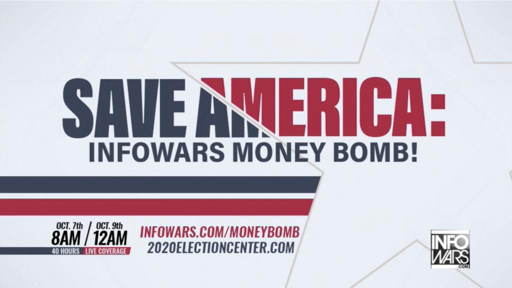 Save America Moneybomb In Infowars Studio EXZM October 7th 2020 2