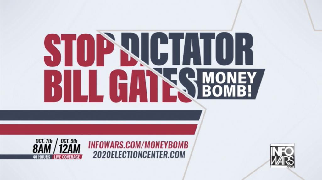 Stop Dictator Bill Gates Moneybomb In Infowars Studio EXZM October 8th 2020 1
