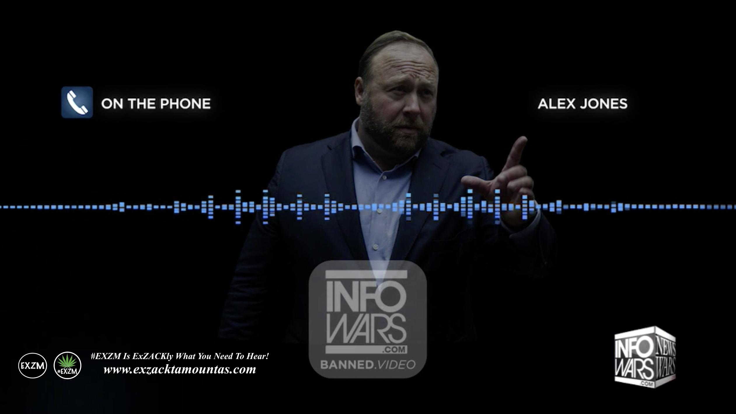 Alex Jones On The Phone Infowars Studio The Resistance Video EXZM Zack Mount January 24th 2021