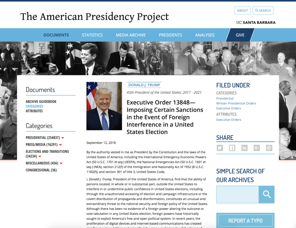 The American Presidency Project Executive Order 13848 Imposing Certain Sanctions in the Event of Foreign Interference in a United States Election Website EXZM Zack Mount February 5th 2021