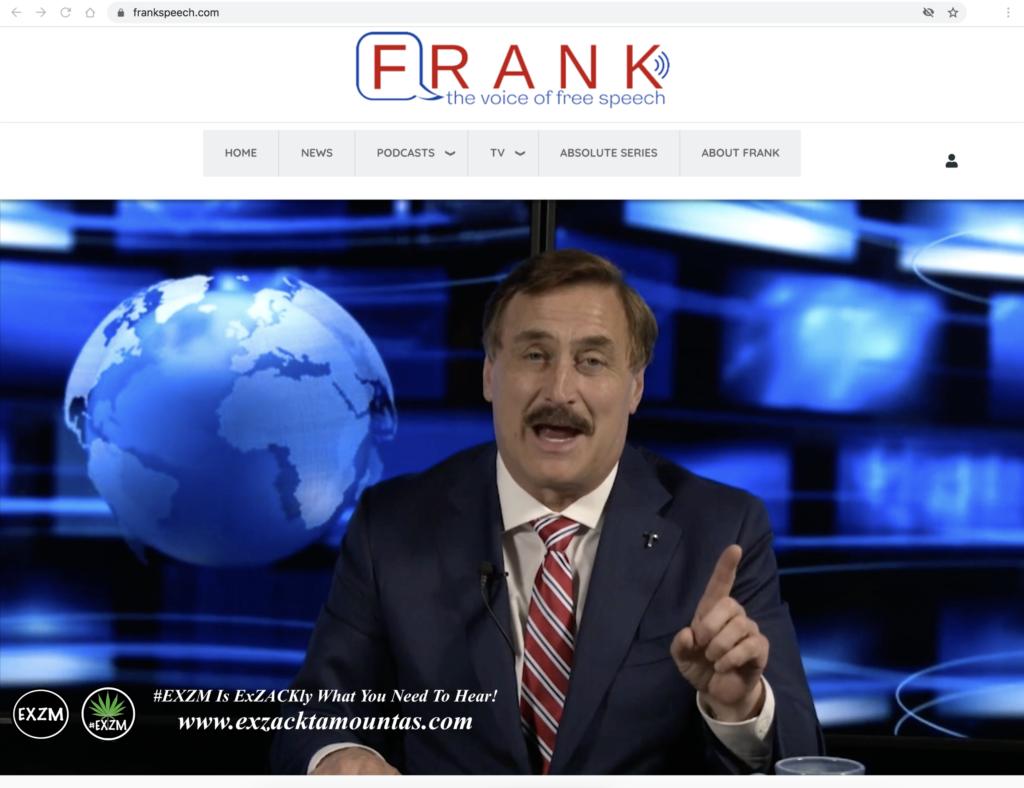 Mike Lindell FrankSpeech com EXZM Zack Mount April 21st 2021 copy