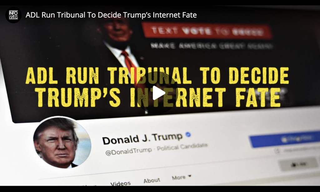 ADL Run Tribunal To Decide Trumps Internet Fate EXZM Zack Mount May 4th 2021