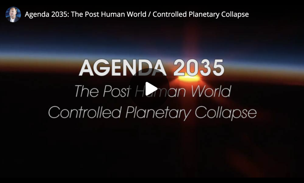 Agenda 2035 The Post Human World Controlled Planetary Collapse EXZM Zack Mount March 17th 2021