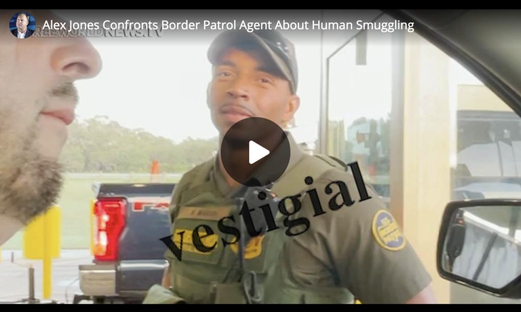 Alex Jones Confronts Border Patrol Agent About Human Smuggling EXZM Zack Mount July 2nd 2021