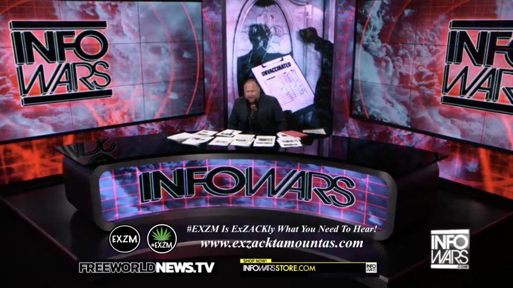Alex Jones Live In Infowars Studio Unvaccinated Free World News TV EXZM Zack Mount July 7th 2021 copy