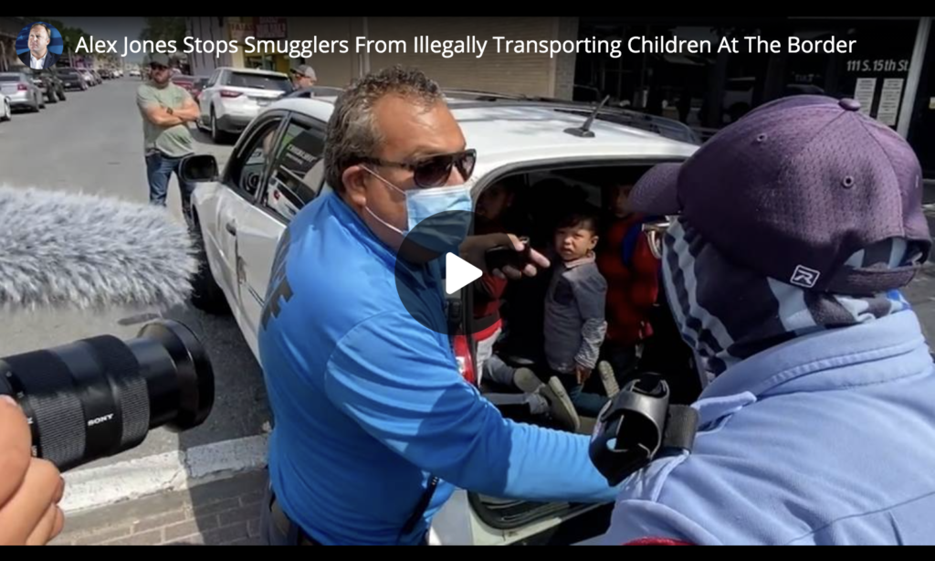 Alex Jones Stops Smugglers From Illegally Transporting Children At The Border EXZM Zack Mount April 6th 2021