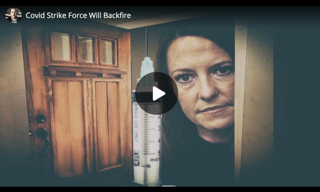 Covid Strike Force Will Backfire EXZM Zack Mount July 10th 2021