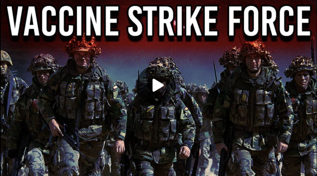 Documents Reveal Vaccine Strike Force Rural Invasion Plan EXZM Zack Mount July 11th 2021