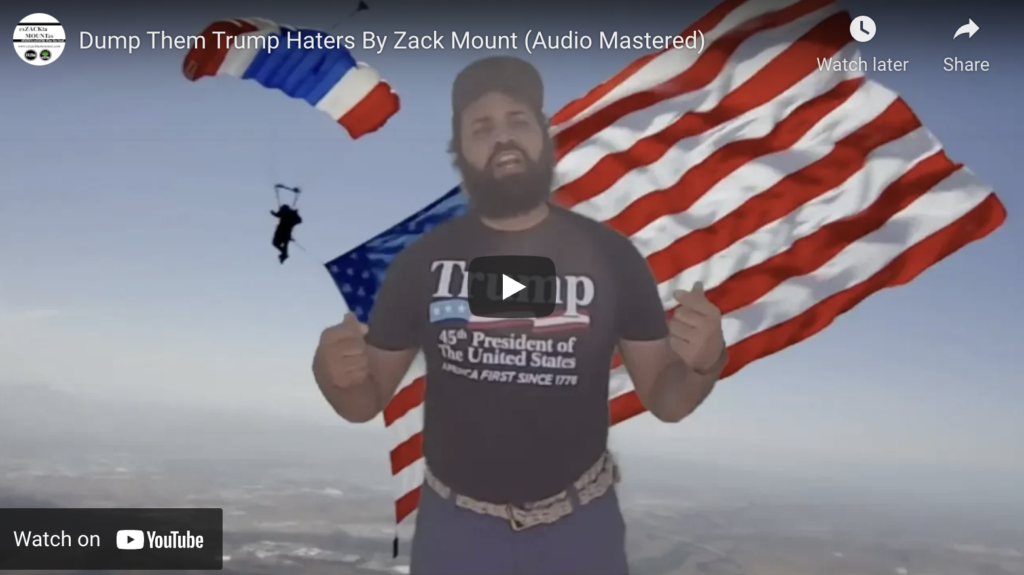 Dump Them Trump Haters By Zack Mount Audio Mastered EXZM Zack Mount October 5th 2018
