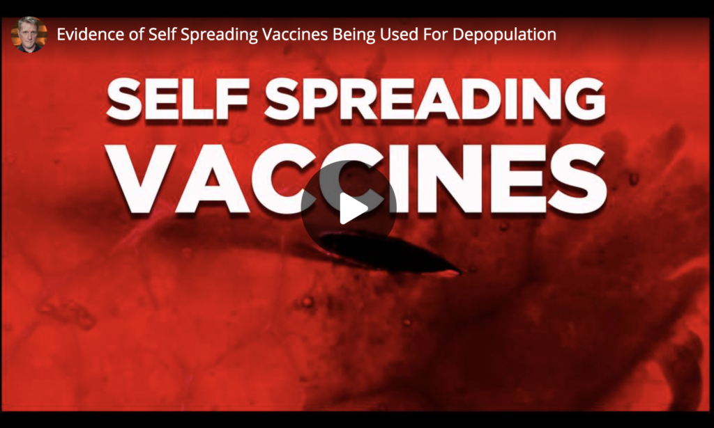 Evidence of Self Spreading Vaccines Being Used For Depopulation EXZM Zack Mount May 11th 2021