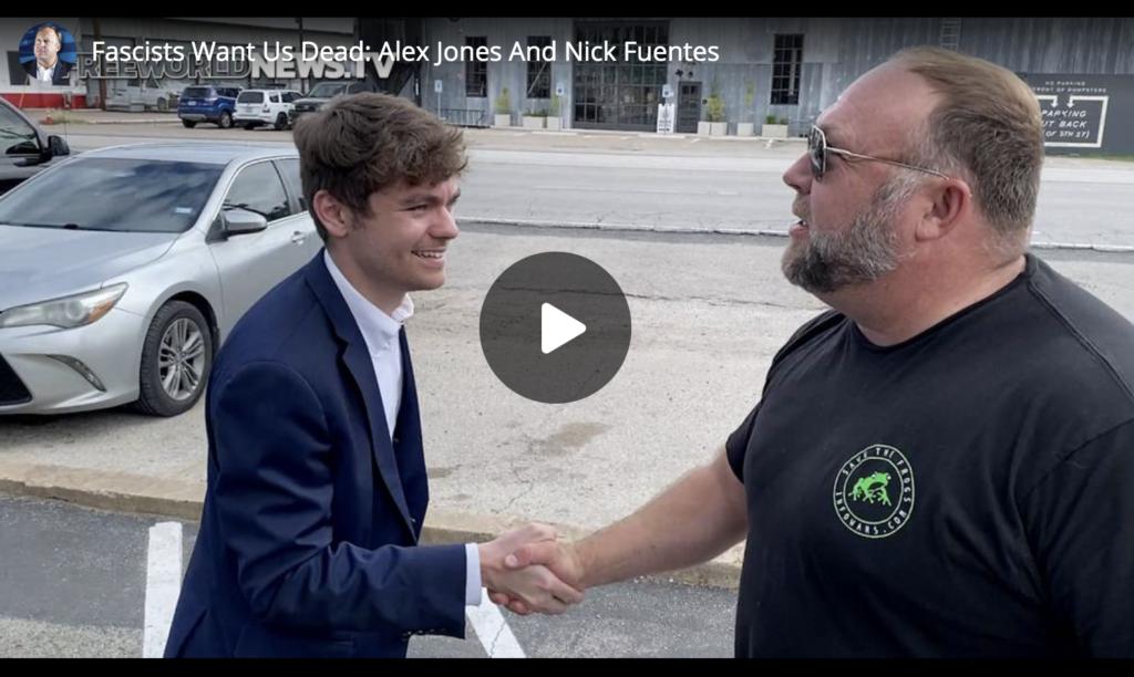 Fascists Want Us Dead Alex Jones And Nick Fuentes EXZM Zack Mount July 9th 2021