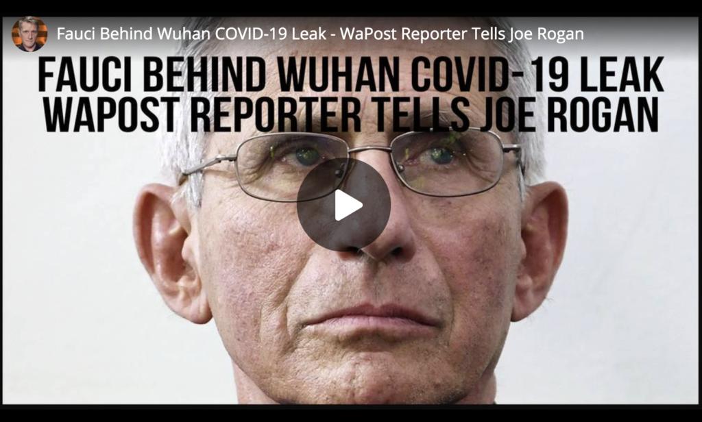 Fauci Behind Wuhan COVID19 Leak WaPost Reporter Tells Joe Rogan EXZM Zack Mount April 30th 2021