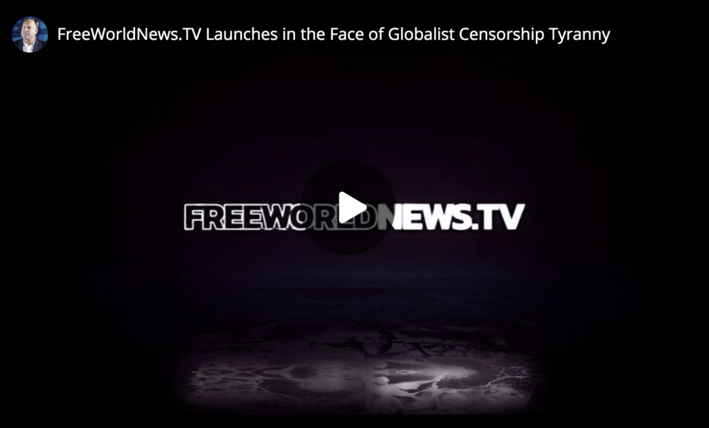 FreeWorldNewsTV Launches in the Face of Globalist Censorship Tyranny EXZM Zack Mount May 20th 2021