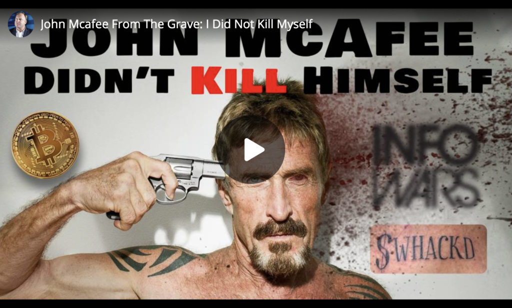 John Mcafee From The Grave I Did Not Kill Myself EXZM Zack Mount June 23rd 2021