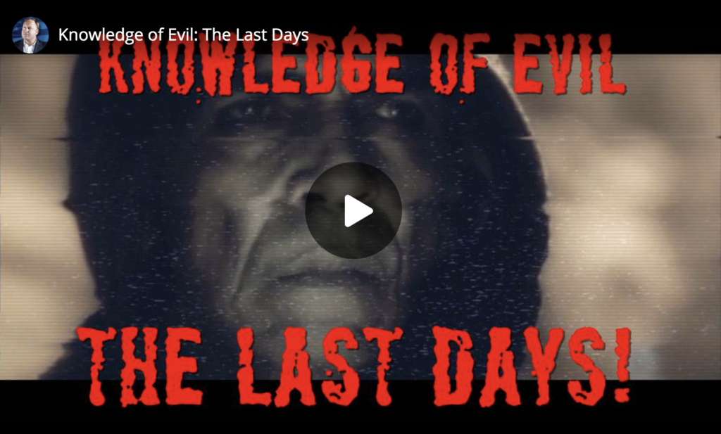 Knowledge of Evil The Last Days EXZM Zack Mount May 20th 2021