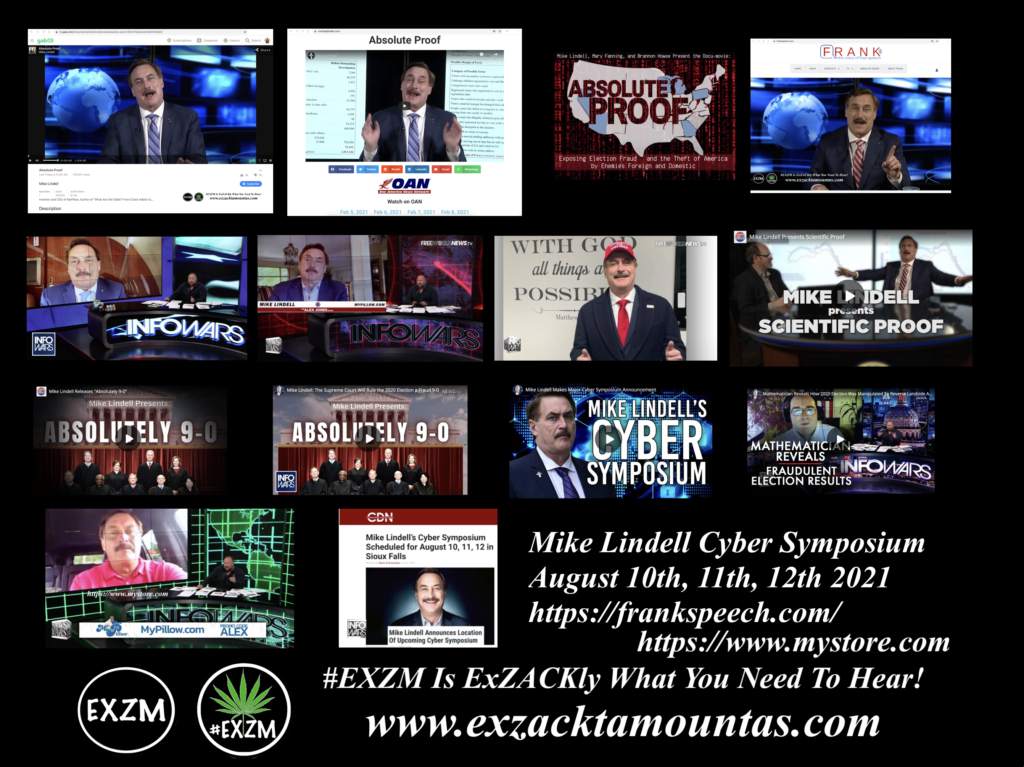 Mike Lindell Cyber Symposium August 10th, 11th, 12th 2021 Proves Election Fraud July 20th 2021