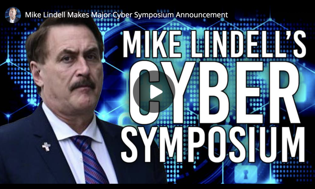 Mike Lindell Makes Major Cyber Symposium Announcement EXZM Zack Mount June 27th 2021