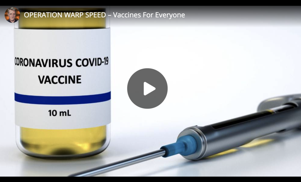 OPERATION WARP SPEED Vaccines For Everyone EXZM Zack Mount May 15th 2020