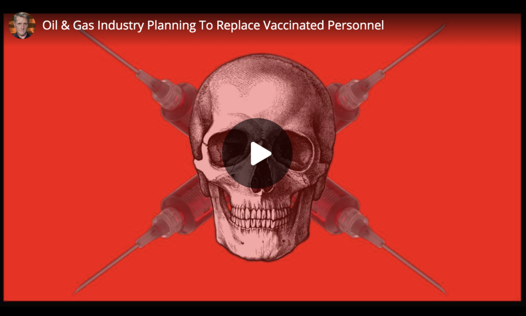 Oil and Gas Industry Planning To Replace Vaccinated Personnel EXZM Zack Mount June 15th 2021