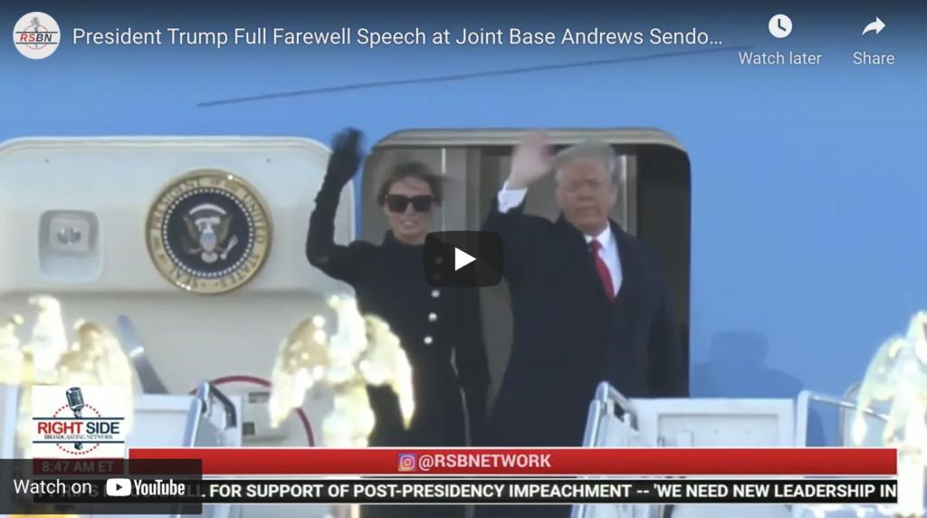 President Trump Full Farewell Speech at Joint Base Andrews Sendoff EXZM Zack Mount January 20th 2021