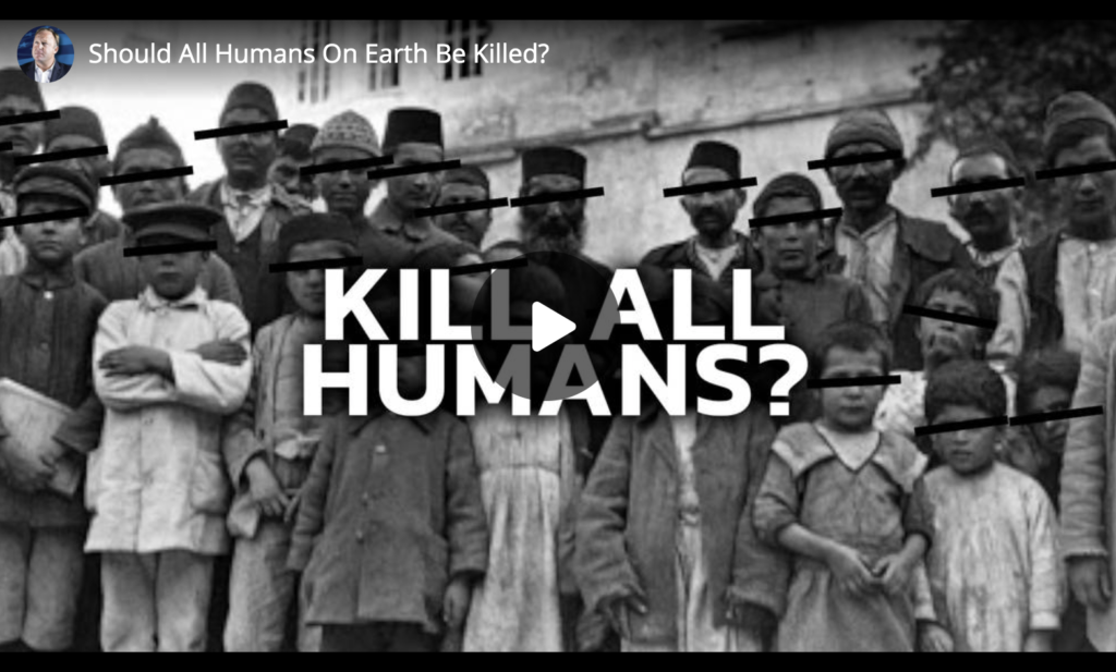 Should All Humans On Earth Be Killed? EXZM Zack Mount June 12th 2021