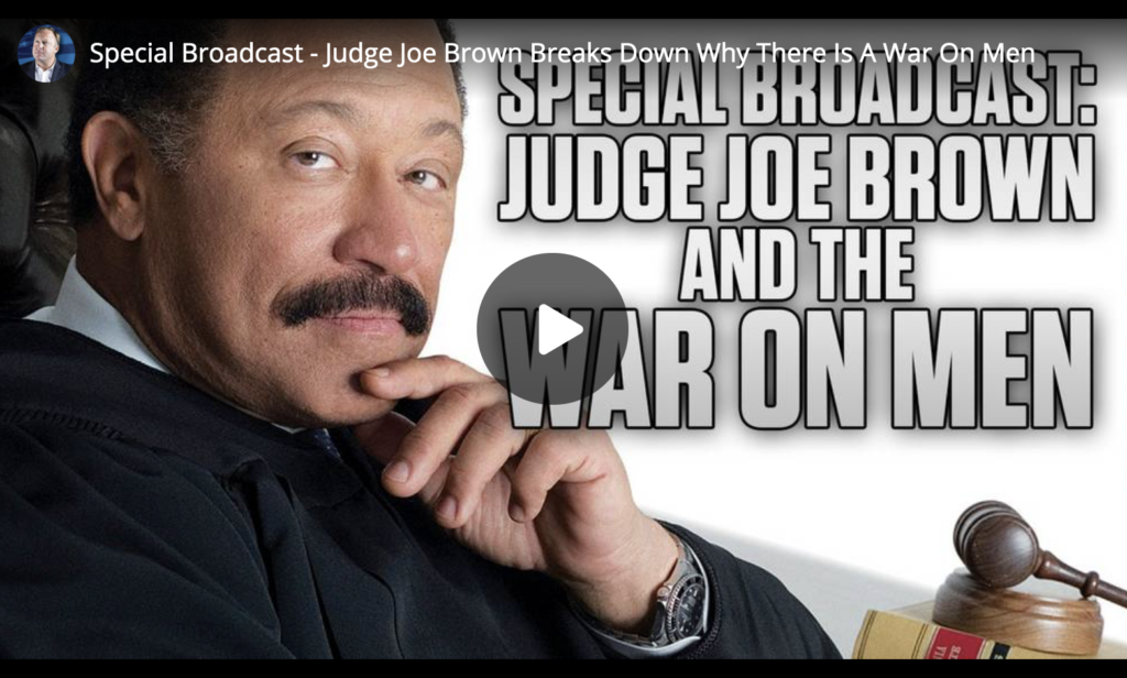 Special Broadcast Judge Joe Brown Breaks Down Why There Is A War On Men EXZM Zack Mount July 5th 2021