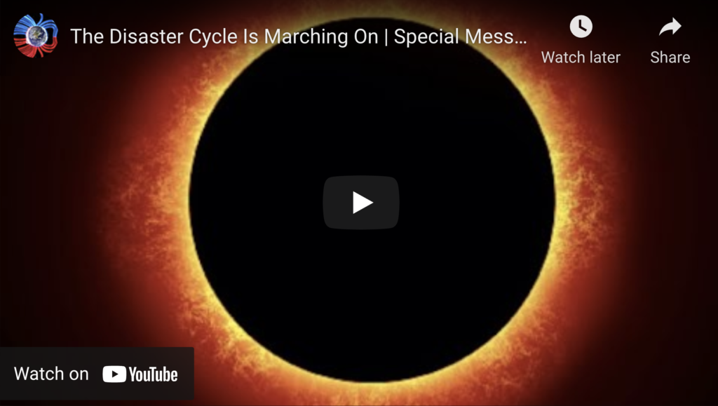 Suspicious Observers Post The Disaster Cycle Is Marching On Special Message For You EXZM Zack Mount July 28th 2021