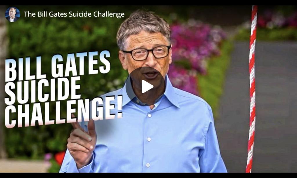 The Bill Gates Suicide Challenge EXZM Zack Mount June 11th 2021