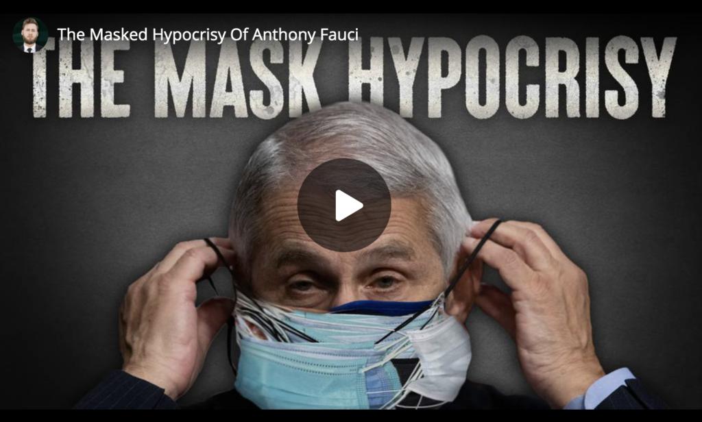 The Masked Hypocrisy of Fauci EXZM Zack Mount Feb 11th 2021