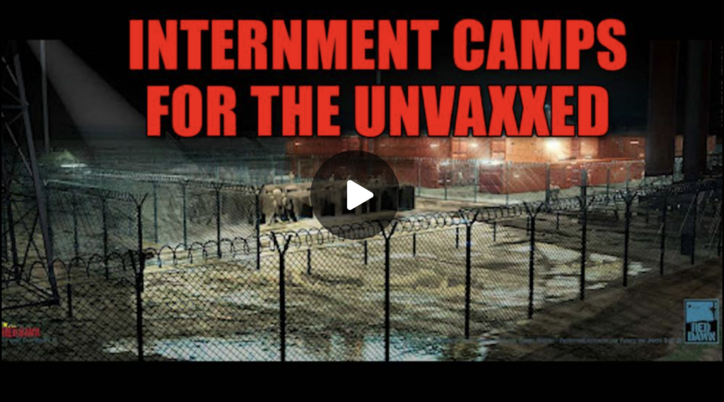 UN Setting Up Massive Internment Camp System For The Unvaccinated EXZM Zack Mount July 28th 2021
