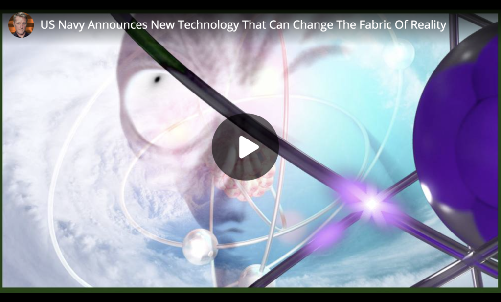 US Navy Announces New Technology That Can Change The Fabric Of Reality EXZM Zack Mount April 14th 2021