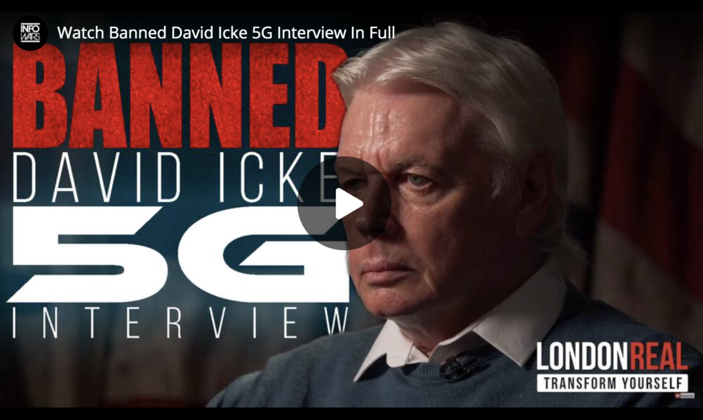 Watch Banned David Icke 5G Interview In Full EXZM Zack Mount April 8th 2020