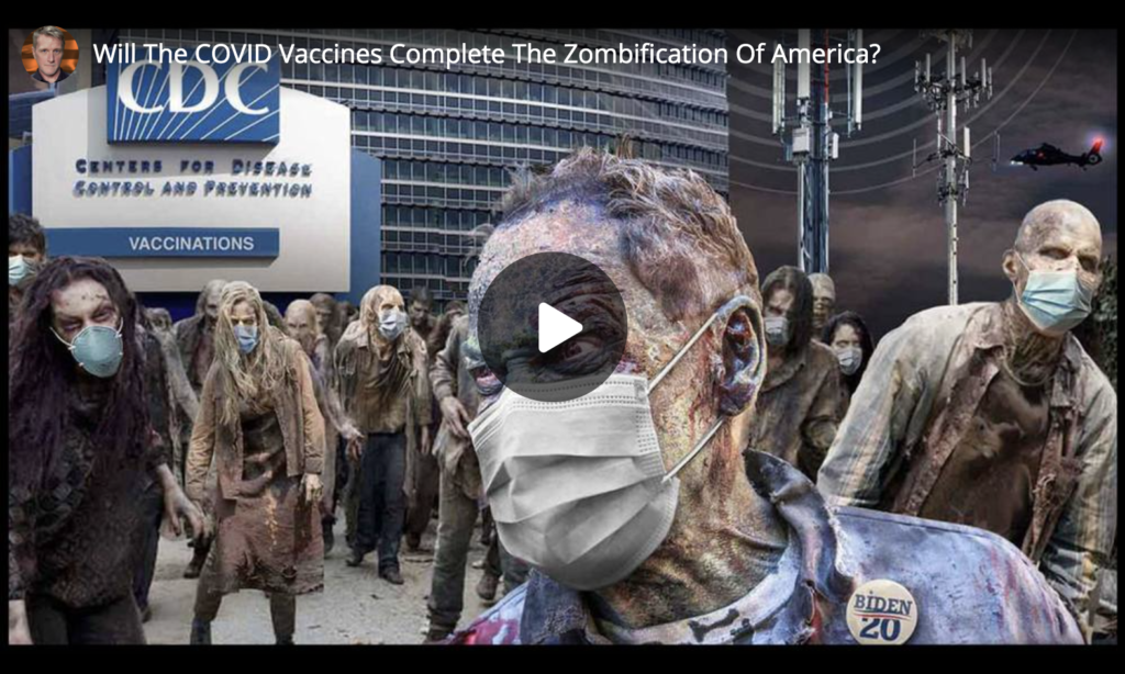 Will The COVID Vaccines Complete The Zombification Of America EXZM Zack Mount May 28th 2021