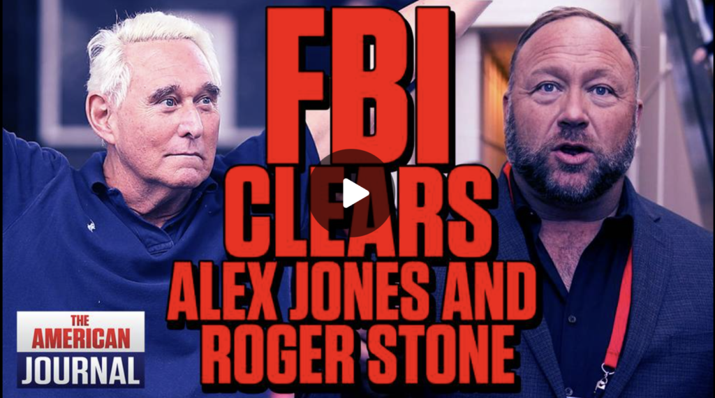 BREAKING FBI Clears Alex Jones And Roger Stone OF Plotting January 6th Attack EXZM Zack Mount August 20th 2021