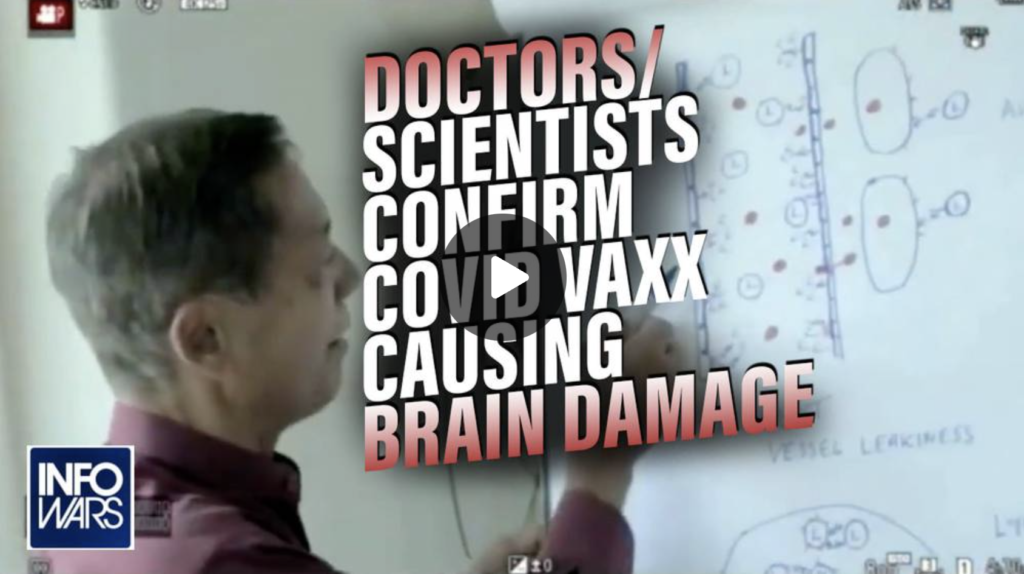 BREAKING Top Scientists:Doctors Confirm COVID Vaxx Causing Brain Damage and Blood Clots EXZM Zack Mount August 18th 2021
