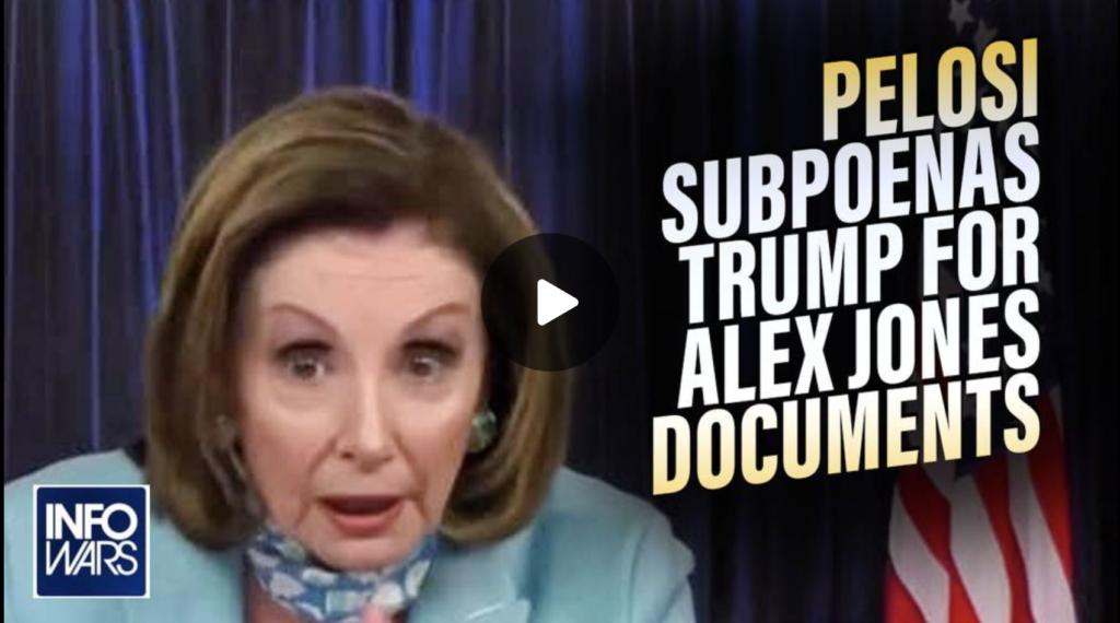 Pelosi Subpoenas Trump for Alex Jones Documents EXZM Zack Mount August 25th 2021