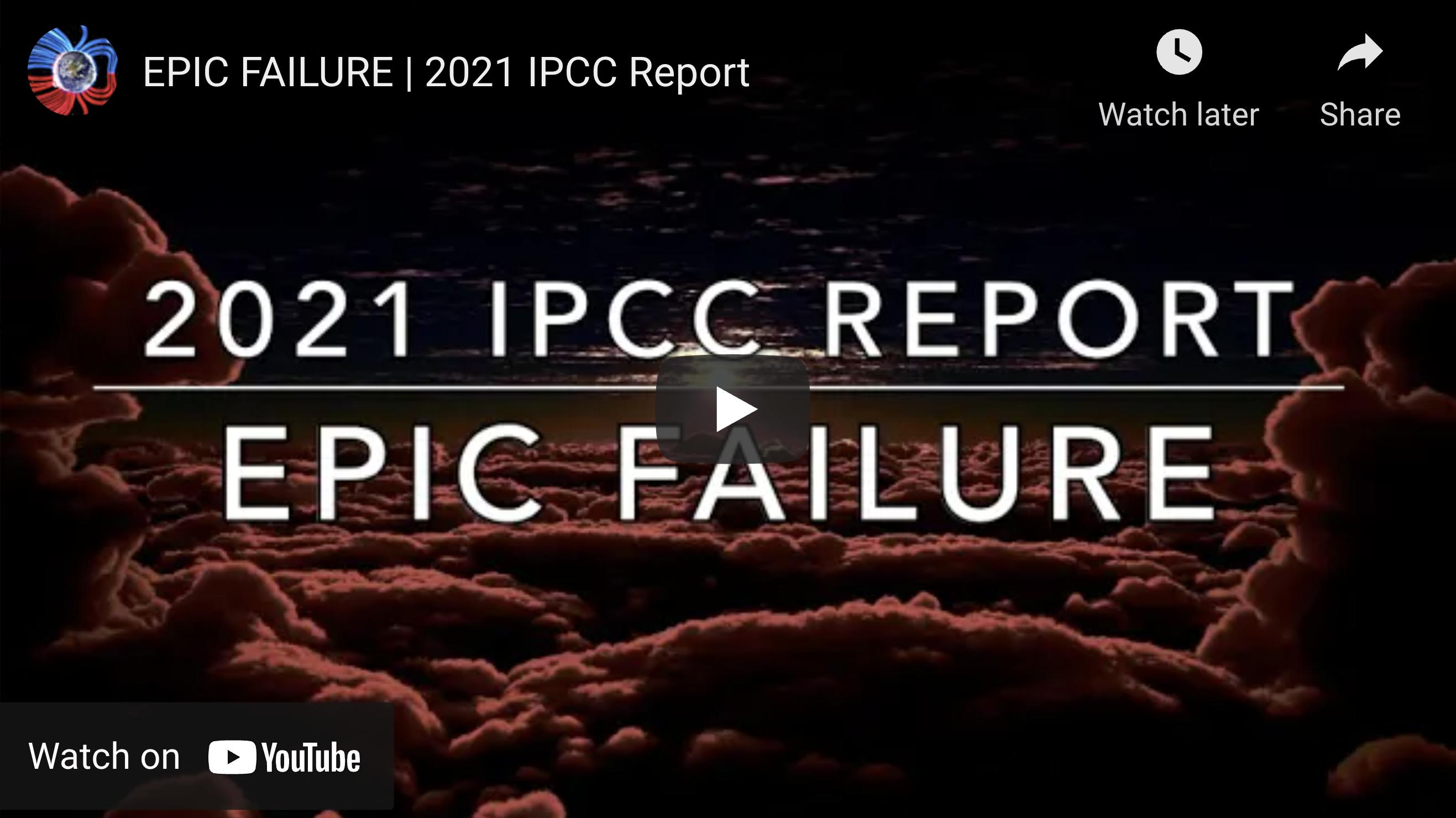 Suspicious Observers Post EPIC FAILURE 2021 IPCC Report EXZM Zack Mount August 10th 2021