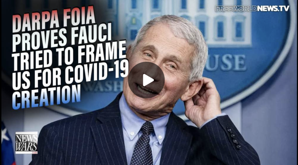 BREAKING DARPA FOIA Proves Fauci Tried to Frame the US for Creation of COVID19 EXZM Zack Mount September 23rd 2021