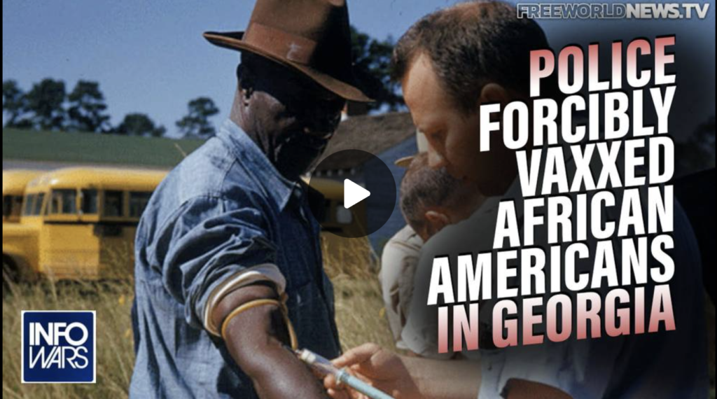 BREAKING Police Forcibly Vaxxed African Americans in Georgia EXZM Zack Mount September 24th 2021
