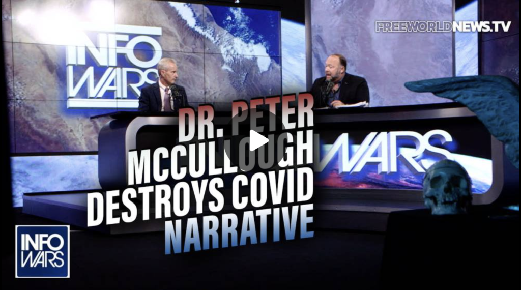 Dr Peter McCullough Destroys the Official COVID Narrative In Studio with Alex Jones EXZM Zack Mount September 6th 2021