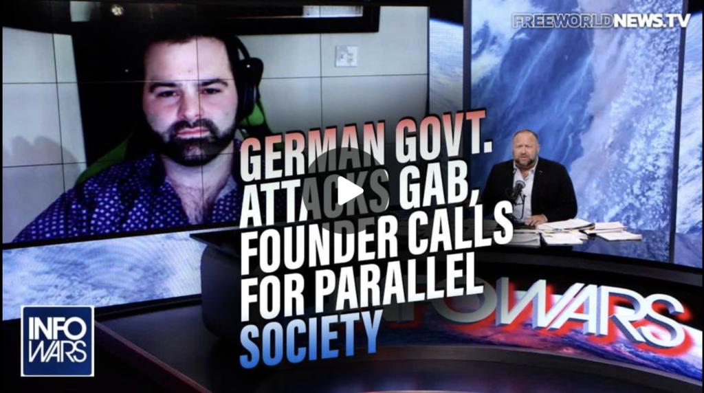 EXCLUSIVE German Govt Attacks Gab Founder Calls for Parallel Society to Fight Globalist Takeover EXZM Zack Mount September 16th 2021